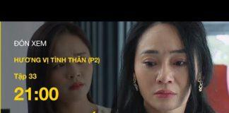 Xem TRỰC TIẾP VTV1 | TẬP 33: Hương Vị Tình Thân P2 – Nam cứu bà Xuân, Thy bị ông Khang mắng