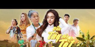 Xem PHIM HÀI TẾT 2021   DÂU TÂY ĐÓN TẾT PHẦN CUỐI – Tập Cuối   Phim Việt Nam Hay Nhất 2021