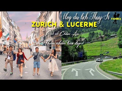 Tour Thụy Sĩ – Ý: Hành trình tham quan TP. Zurich & Lucerne/ Đẹp đẽ và đắt đỏ