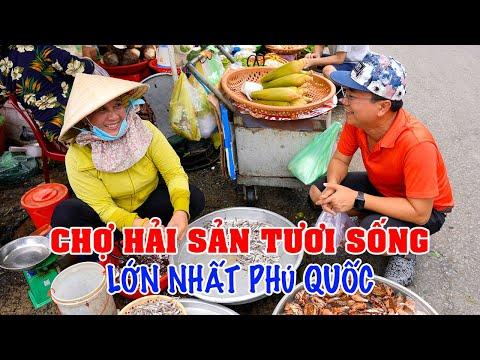 DU LỊCH PHÚ QUỐC   Khám phá CHỢ DƯƠNG ĐÔNG Thiên đường Hải Sản lớn nhất Phú Quốc