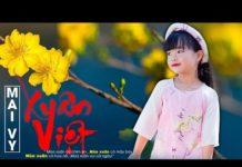 Nghe Xuân Việt – Thần đồng âm nhạc Bé Mai Vy – Nhạc Tết Thiếu Nhi – Nhạc Xuân Vui Nhộn 2018 Hay Nhất [HD]